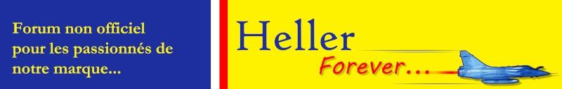 Heller-Forever le forum de la passion Heller